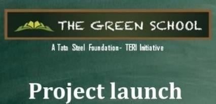 Tata Steel Foundation-TERI include Odisha's Sukinda in Green School project